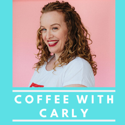 Coffee with Carly