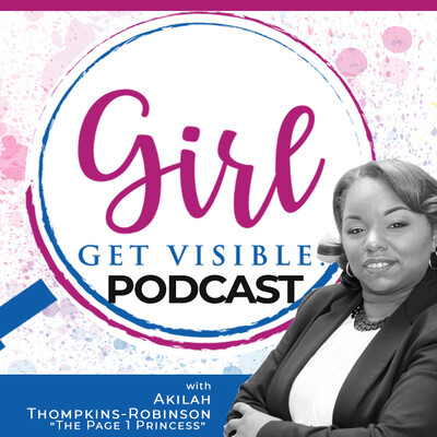 Girl Get Visible Podcast: Traffic, Marketing, and Business