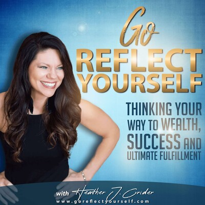 Go Reflect Yourself Podcast