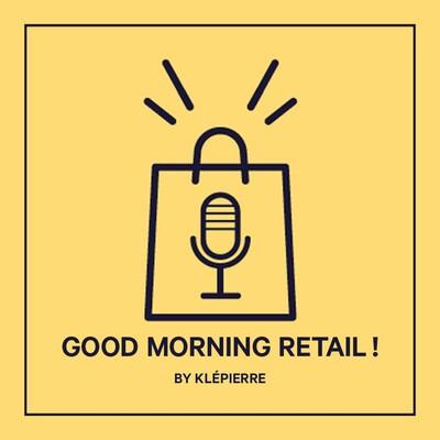 Good Morning Retail