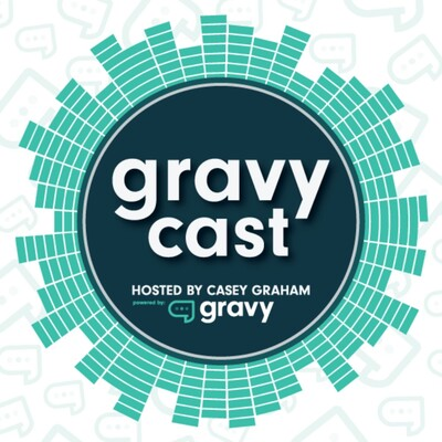 Gravycast: Building a Billion Dollar Business