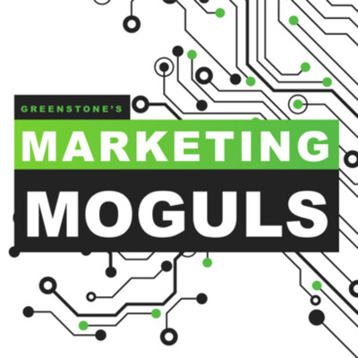 Greenstone's Marketing Moguls Podcast