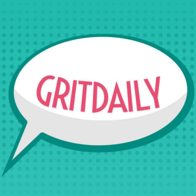 Grit Daily Podcast