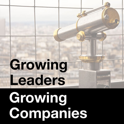 Growing Leaders, Growing Companies: Leadership Strategies for Business Growth