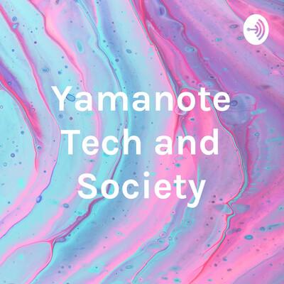 Yamanote Tech and Society