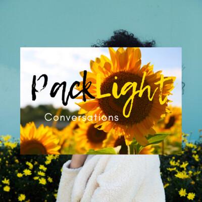 Pack Light Conversations