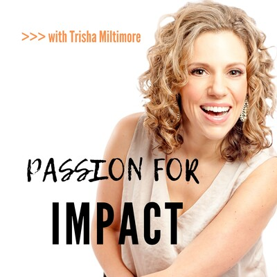 Passion for Impact
