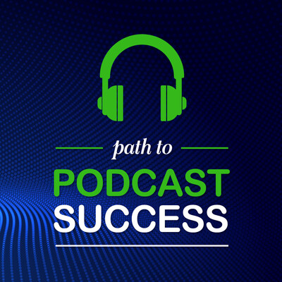 Path to Podcast Success