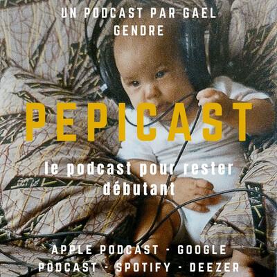 Pepicast : le podcast pour rester débutant