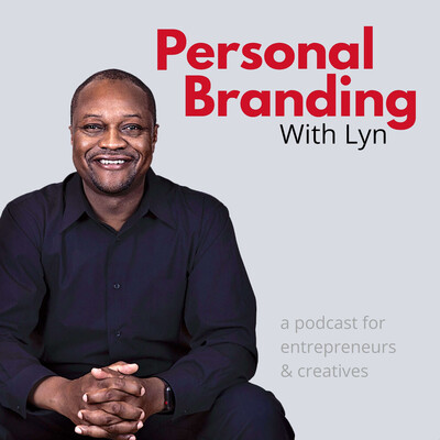 Personal Branding With Lyn