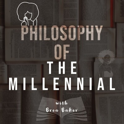 Philosophy of the Millennial