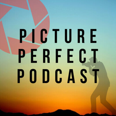 Picture Perfect Podcast