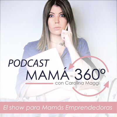 Podcast Mamá 360