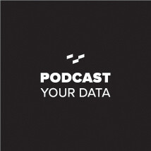 Podcast Your Data