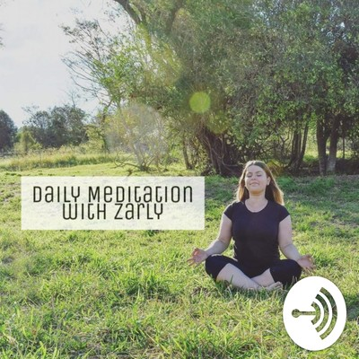 Daily Meditation with Zarly