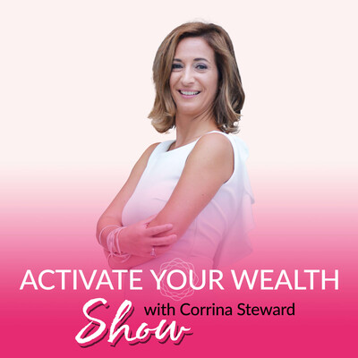 Activate Your Wealth Show