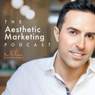 Aesthetic Marketing Podcast