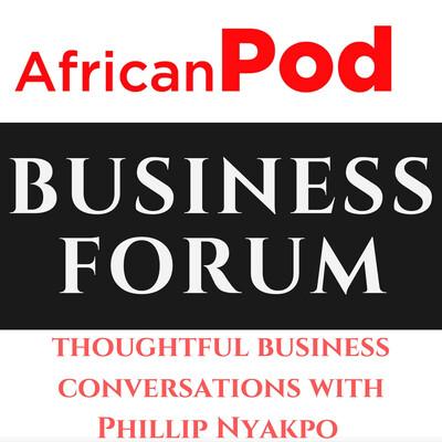 AfricanPod Business Forum