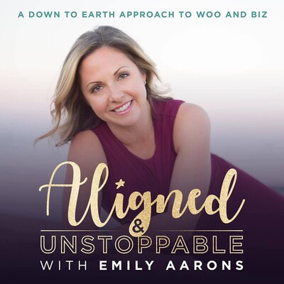 Aligned & Unstoppable Podcast