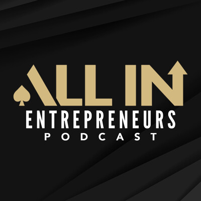 All In Entrepreneurs Podcast