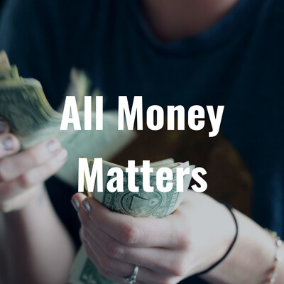 All Money Matters