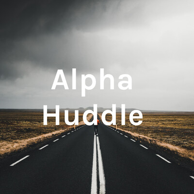Alpha Huddle