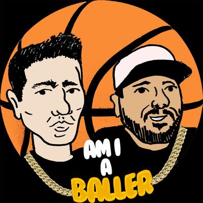 Am I A Baller