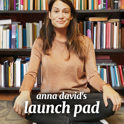 Anna David's Launch Pad