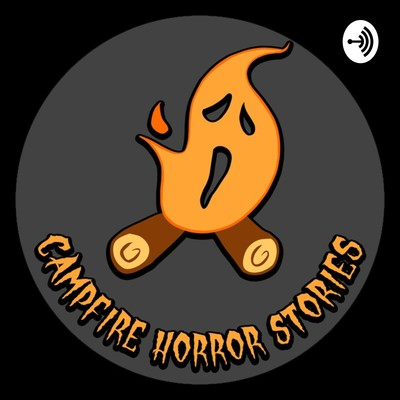 Campfire Horror Stories
