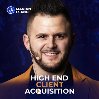 High End Client Acquisition