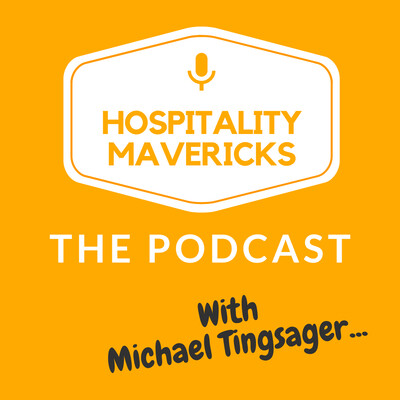 Hospitality Mavericks Podcast