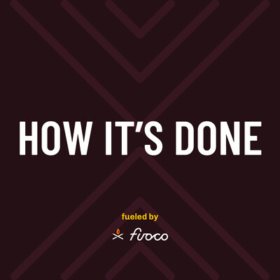 How It's Done: a Podcast for Curious Marketers