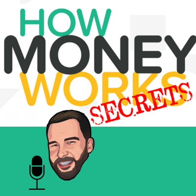 How Money Works Secrets!