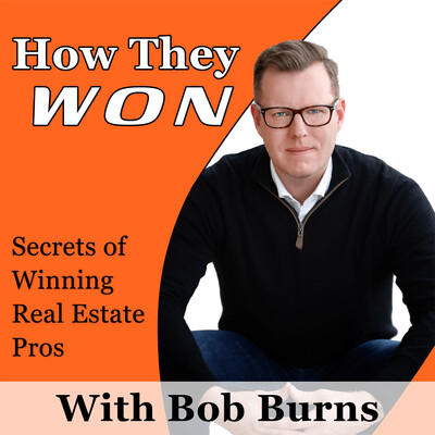 How They Won: Secrets of Winning Real Estate Pros