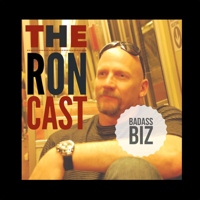 Badass Biz on the Roncast