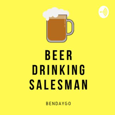 Beer Drinking Salesman