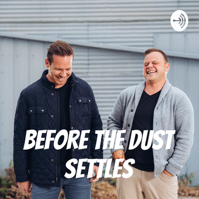 Before The Dust Settles