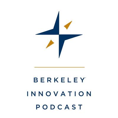 Berkeley Innovation Podcast