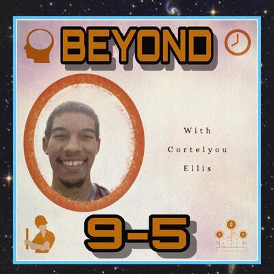 Beyond 9-5