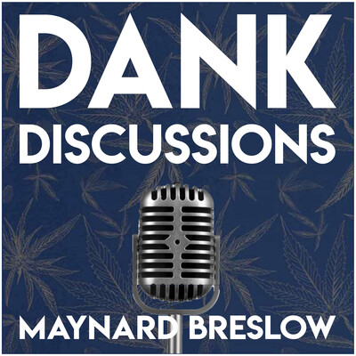 DANK Discussions - Documenting the Journey of Entrepreneurs and Influencers within the Legal Cannabis Industry