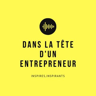 Dans la tête d'un entrepreneur