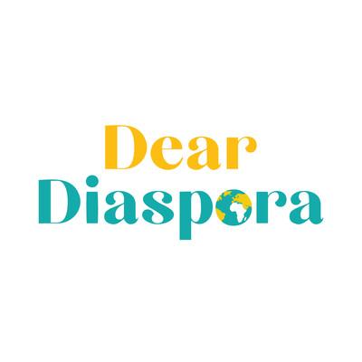 Dear Diaspora