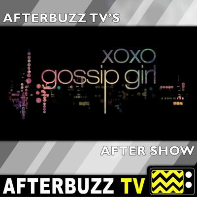Gossip Girl Reviews and After Show