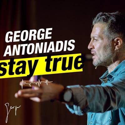 Der StayTrue Unternehmerpodcast mit George Antoniadis