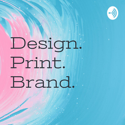 Design. Print. Brand.