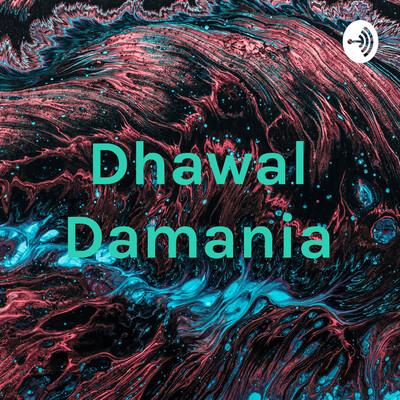 Dhawal Damania