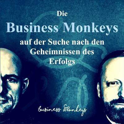 Die Business Monkeys auf der Suche nach den Geheimnissen des Erfolgs