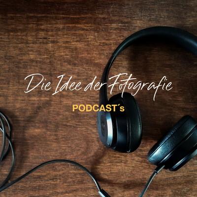 DIE IDEE DER FOTOGRAFIE - Podcast's