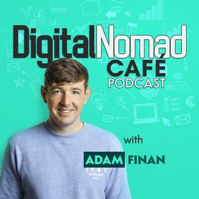 Digital Nomad Cafe Podcast | Online Business, Freelancing & Remote Work