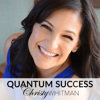 Quantum Success with Christy Whitman